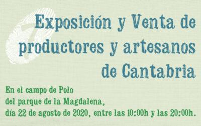 Primera Edición de la Acción Local de Exposición y Venta de Productos agroalimentarios y Artesanía de Cantabria en La Magdalena, Santander.